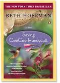 Saving CeeCee Honeycut, Beth Hoffman