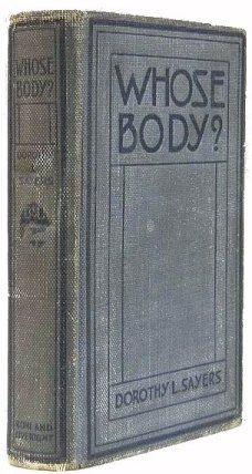 Whose Body? Dorothy L. Sayers