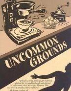 Uncommon Grounds, Sandra Balzo