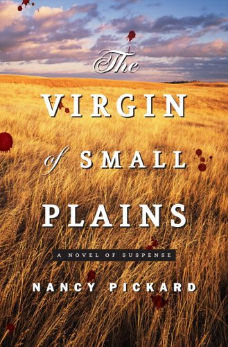 The Virgin of Small Plains, Nancy Pickard