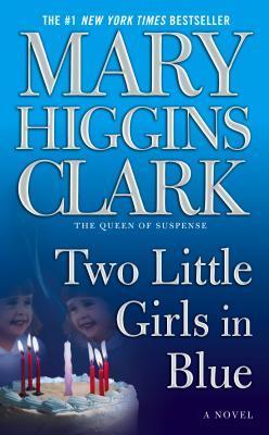 Two Little Girls in Blue, Mary Higgians Clark