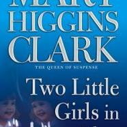Two Little Girls in Blue, Mary Higgians Clark